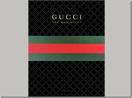 Gucci The Making Of Book by Rizzoli