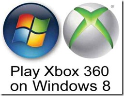 Rumor: Windows 8 will allow for Xbox 360 games to be played on PC's