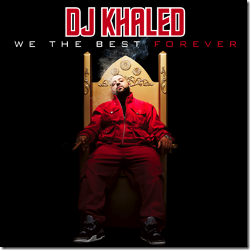 dj-khaled-we-the-best-forever-album-cover