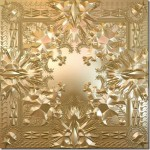 "Tracklisting for the much anticipated Jay-Z & Kanye West's album ""Watch The Throne"""