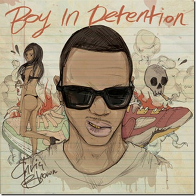 Chris Brown Boy In Detention (Mixtape)