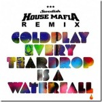 Coldplay – Every Teardrop Is a Waterfall (Swedish House Mafia Remix)