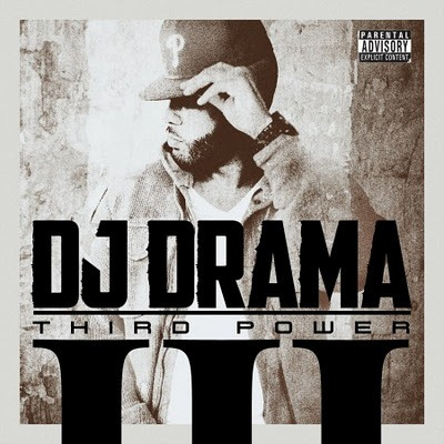 dj-drama-third-power.jpg