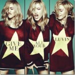 Madonna ft. LMFAO – Give Me All Your Luvin (Remix) 2012