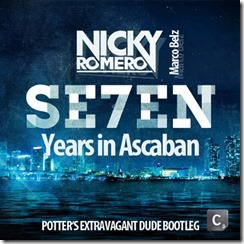 Nicky Romero & Marco Belz - Se7en Years in Askaban (Potter's Extravagant Dude Bootleg)