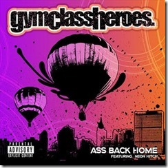 Gym Class Heroes - Ass Back Home (Will K & Kevin Robinson Remix)