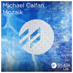 Michael Calfan – Mozaik (Original Mix)