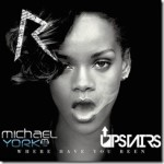 Rihanna – Where Have You Been (Michael York & Upstairs Remix)