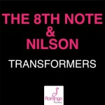 The 8th Note & Nilson – Transformers (Original Mix)
