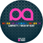 SlimPhatty – Break My Heart