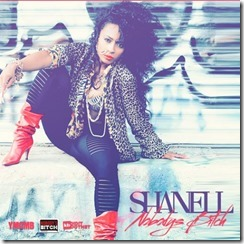 Shanell – Nobody's Bitch Mixtape
