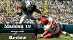 Madden 13 Video Review: The Rebirth Of A Legend