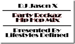Party Rockaz Hip Hop Mix