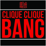 Excision, Datsik & Candyland ft Big Sean – Clique Clique Bang! (5 & A Dime Bootleg)