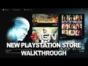 New PlayStation Store Walkthrough by PlayStation & IGN (Two Videos)