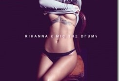 Rihanna-Vs.-Mic-The-Drums-Diamond-City-Remix_thumb.jpg
