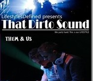 That-Dirto-Sound-Ep22-Ft.-Them-and-Us_thumb.jpg